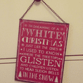 Vintage Metal Sign- I'm Dreaming Of A White Christmas (A4)